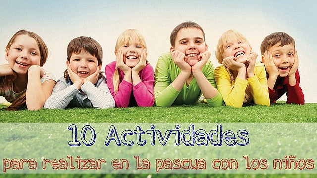 10 actividades para realizar en la pascua con los niños
