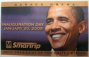 La Tarjeta Comemorativa SmarTrip® para la Inauguración Presidencial 2009, con el imagen de Presidente-Electo Barack Obama.