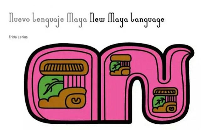 Un Alfabeto Maya para los Tiempos Modernos