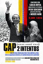 CAP 2 Intentos cuenta la historia detrás de los dos gobiernos de Carlos Andrés Pérez en Venezuela.