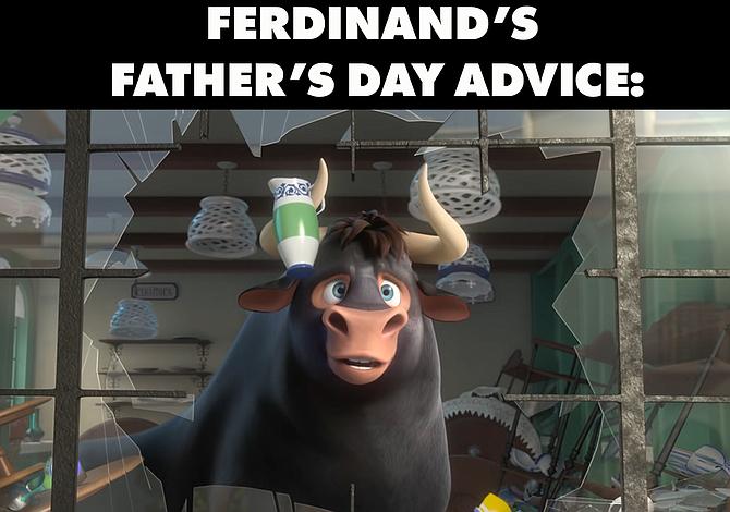 Los memes de Ferdinand para el Día del Padre