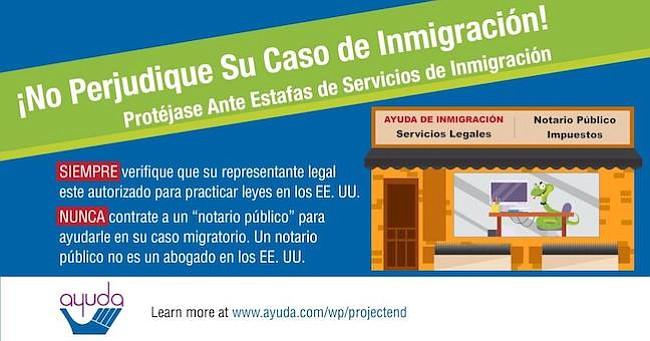 """SIEMPRE asegúrese de que la persona que usted contrató tiene licencia para ejerces leyes en los E.E. U.U. NUNCA contrate a un """"notario público"""" para ayudarle en su caso de inmigración. Un notario público no es un abogado en los E.E. U.U."""