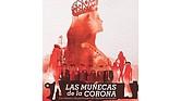 """Portada del libro """"Las Muñecas de la Corona"""""""