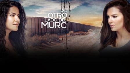 Al otro lado del muro es protagonizada por Marjorie De Sousa y Litzy