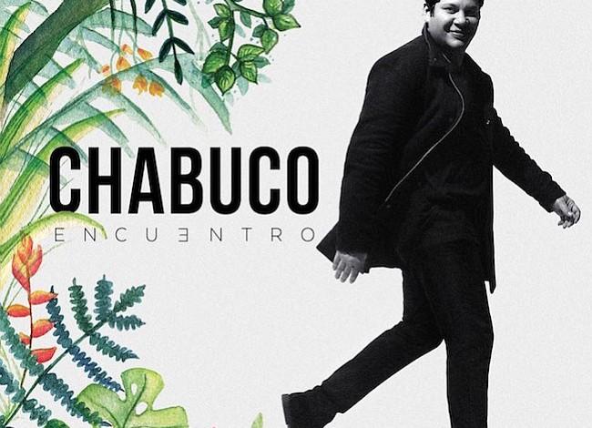 """El cantautor Colombiano, Chabuco, lanza mundialmente su cuarto álbum latin jazz, """"Encuentro"""", bajo el sello Sony Music"""
