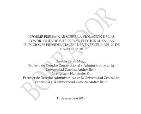 ELECCIONES. Informe Preliminar sobre la Violación de las Condiciones de Integridad Electoral en las Elecciones Presidenciales de Venezuela