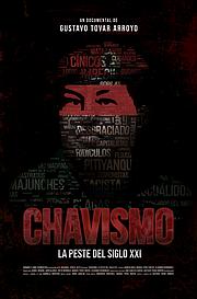 ESTRENO. Póster del documental Chavismo: la peste del siglo XXI
