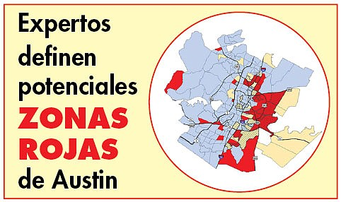 Expertos  definen potenciales zonas rojas  de Austin
